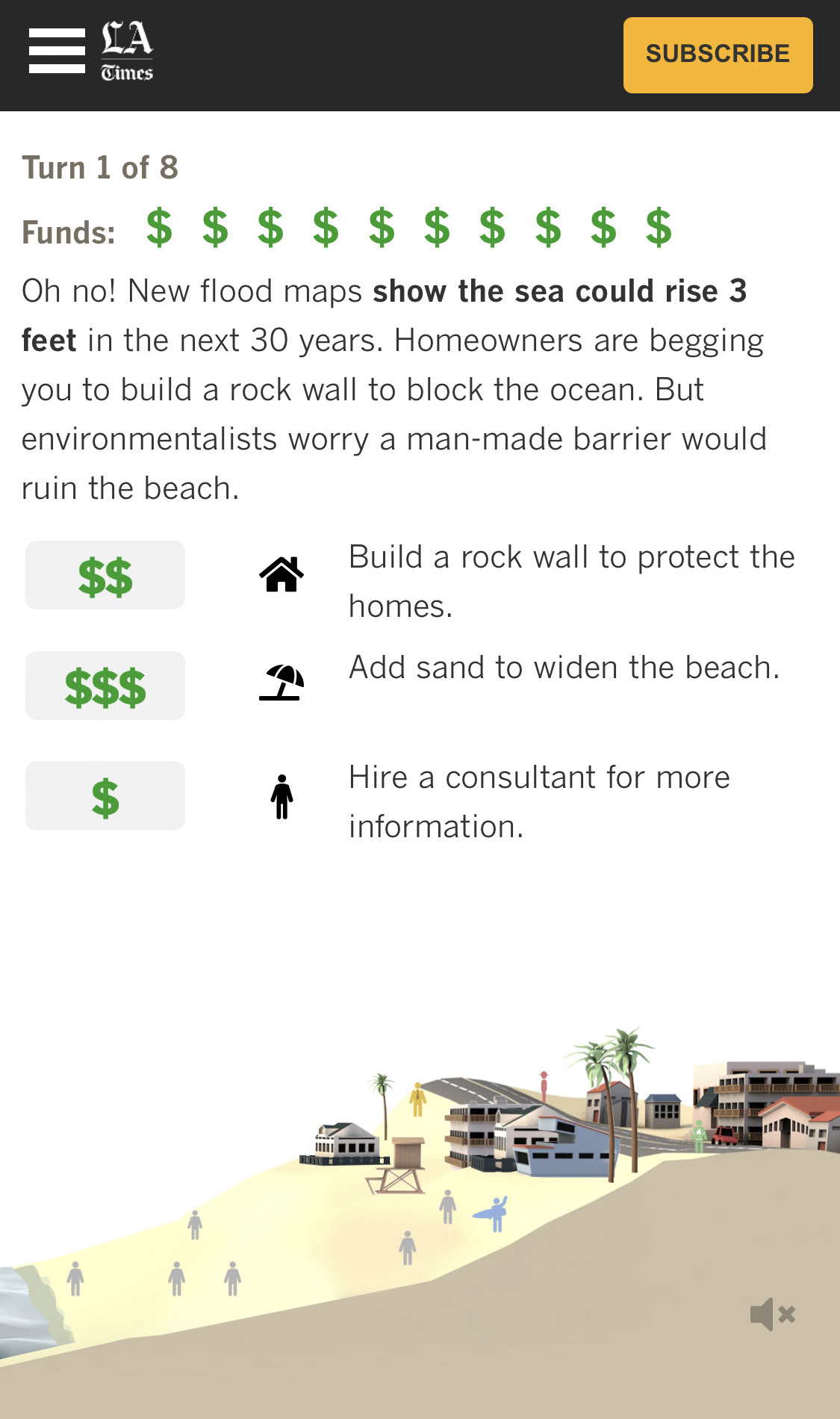 Rising sea level threatens a beachside in California. How can you save this town by making crucial decisions for residents' safety.